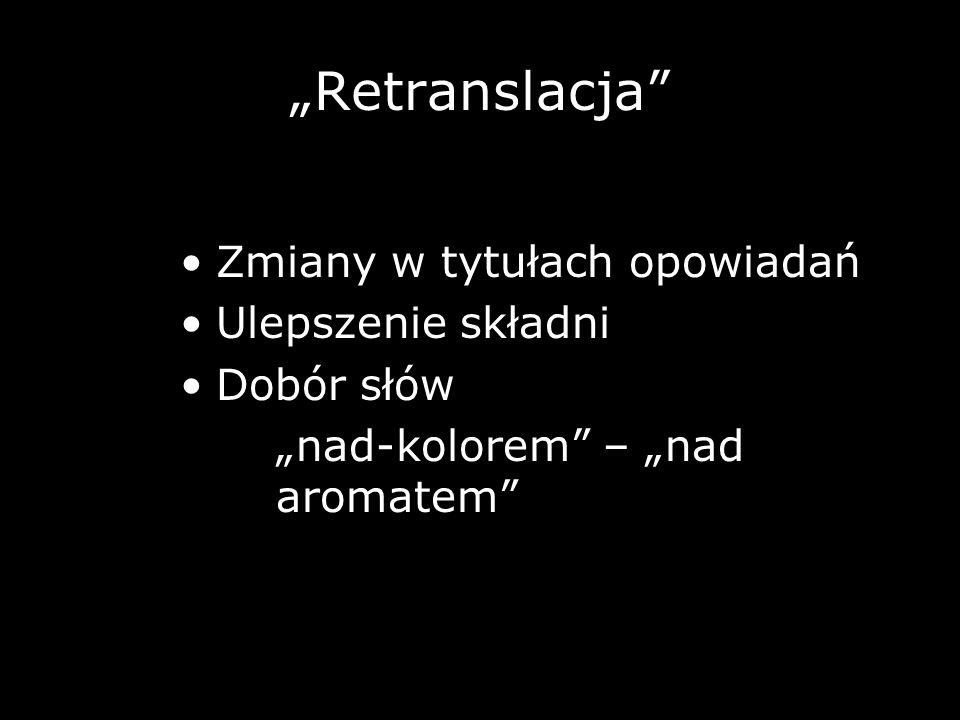 """""""Retranslacja Zmiany w tytułach opowiadań Ulepszenie składni"""