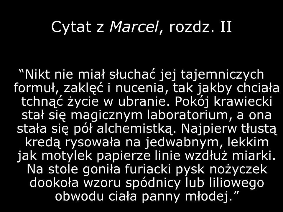 Cytat z Marcel, rozdz. II