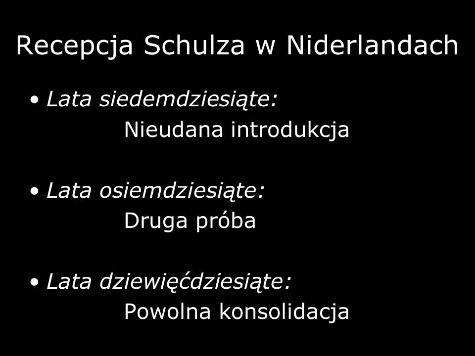 Recepcja Schulza w Niderlandach