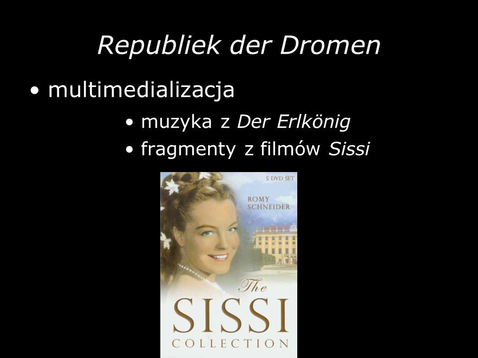 Republiek der Dromen • multimedializacja • muzyka z Der Erlkönig