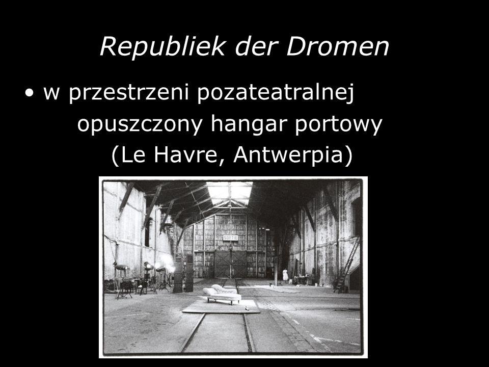 Republiek der Dromen • w przestrzeni pozateatralnej