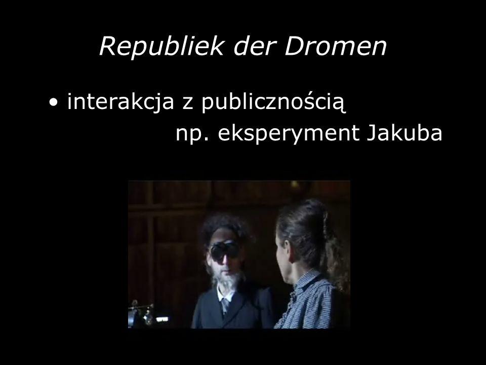 Republiek der Dromen • interakcja z publicznością