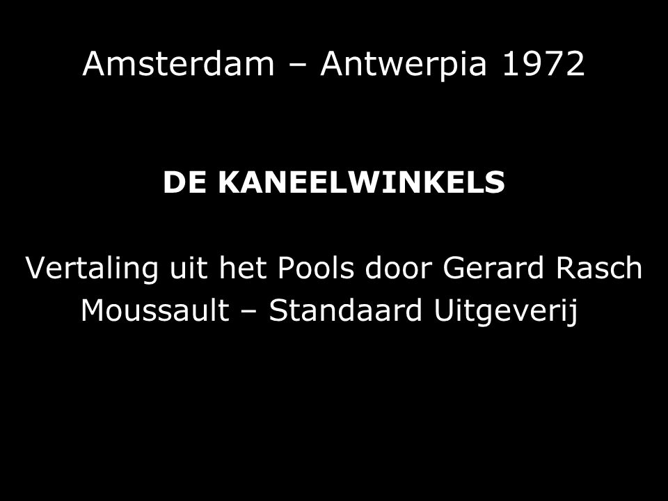 Amsterdam – Antwerpia 1972 DE KANEELWINKELS