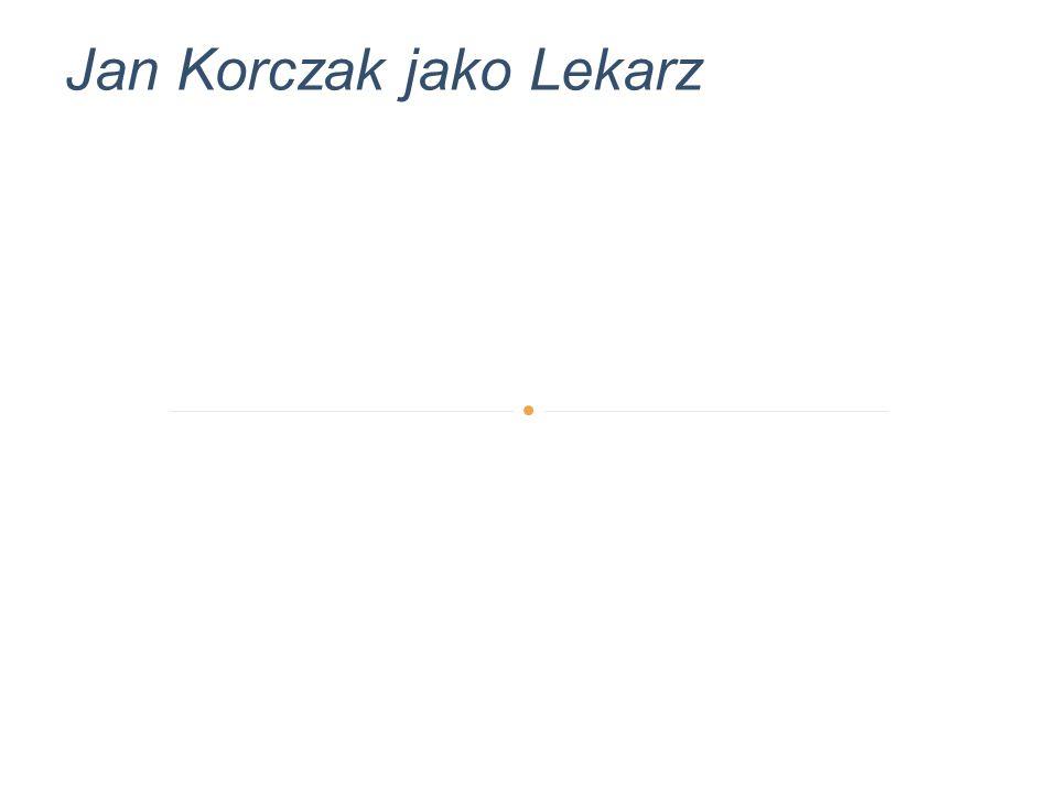 Jan Korczak jako Lekarz