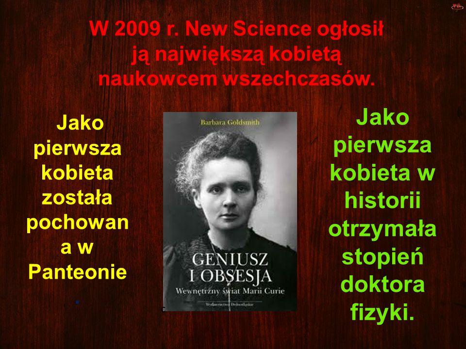 Jako pierwsza kobieta w historii otrzymała stopień doktora fizyki.