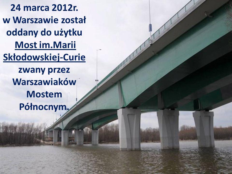 24 marca 2012r. w Warszawie został oddany do użytku
