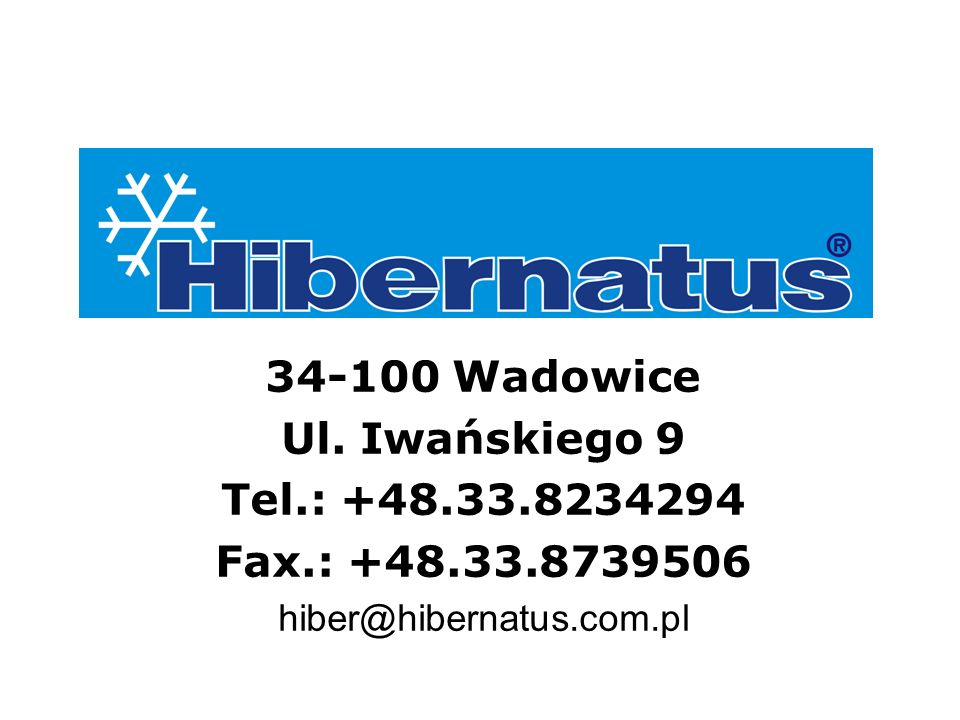 34-100 Wadowice Ul. Iwańskiego 9 Tel.: +48.33.8234294