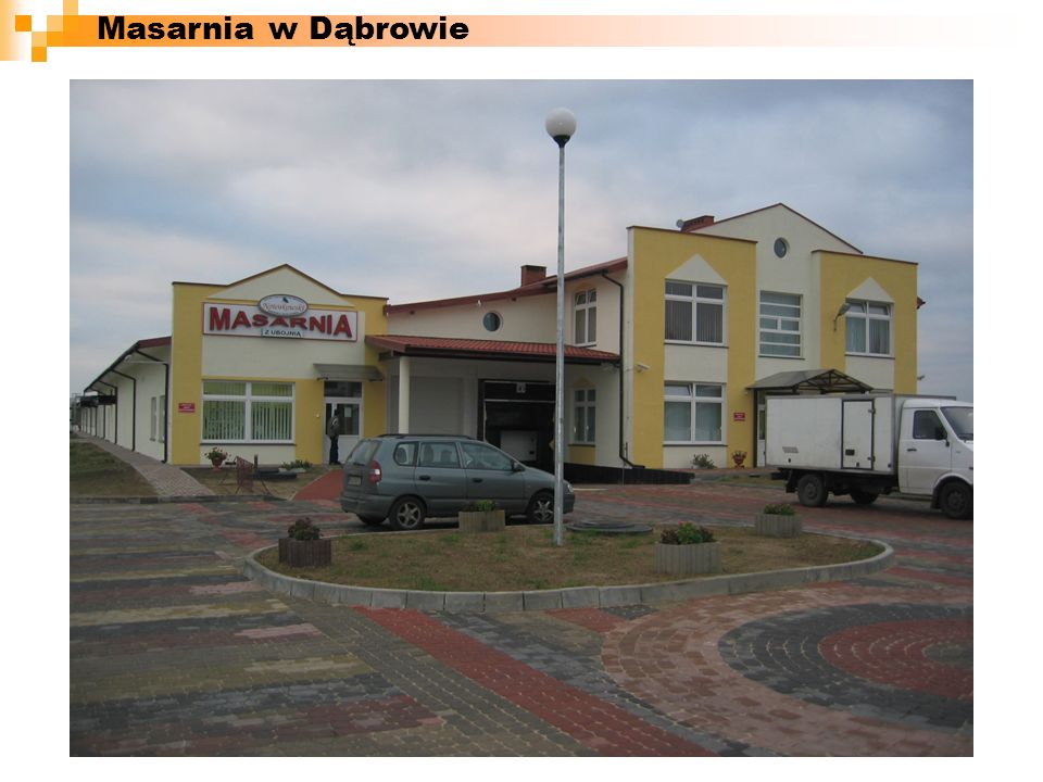 Masarnia w Dąbrowie