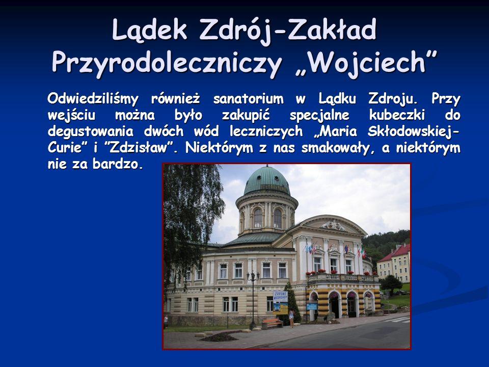 """Lądek Zdrój-Zakład Przyrodoleczniczy """"Wojciech"""