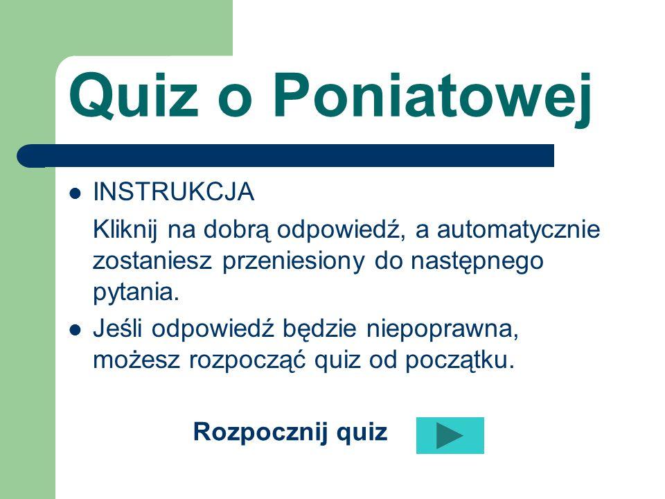Quiz o Poniatowej INSTRUKCJA