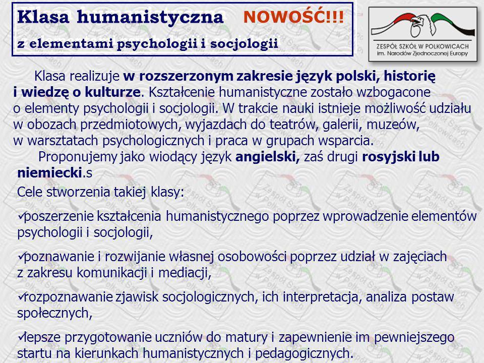 Klasa humanistyczna NOWOŚĆ!!! z elementami psychologii i socjologii
