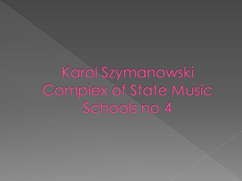 Karol Szymanowski Complex of State Music Schools no 4