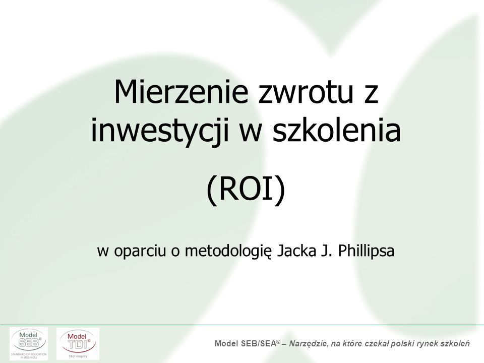 Mierzenie zwrotu z inwestycji w szkolenia (ROI)