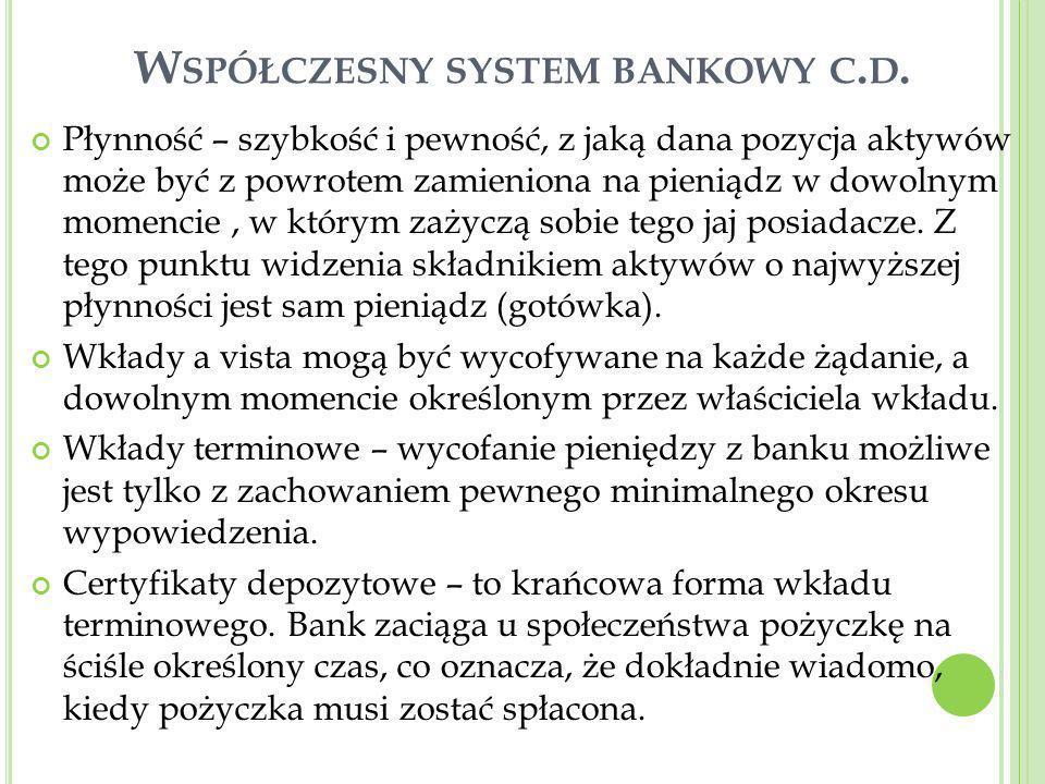 Współczesny system bankowy c.d.