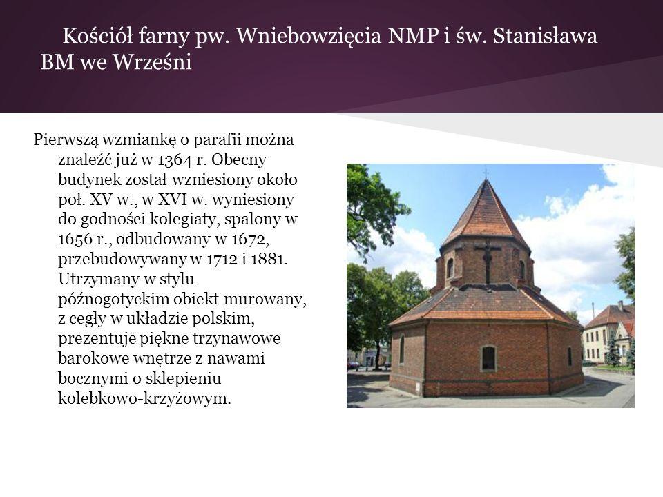 Kościół farny pw. Wniebowzięcia NMP i św. Stanisława BM we Wrześni