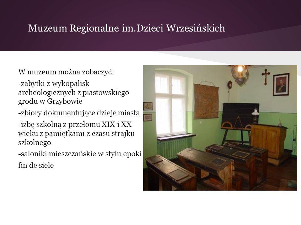 Muzeum Regionalne im.Dzieci Wrzesińskich