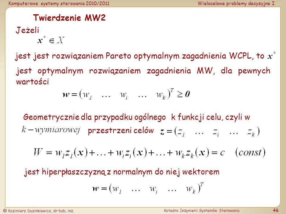 jest jest rozwiązaniem Pareto optymalnym zagadnienia WCPL, to