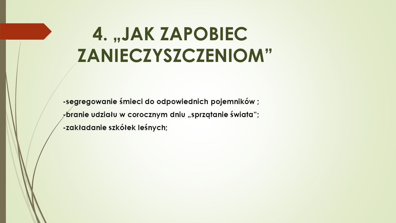 """4. """"JAK ZAPOBIEC ZANIECZYSZCZENIOM"""