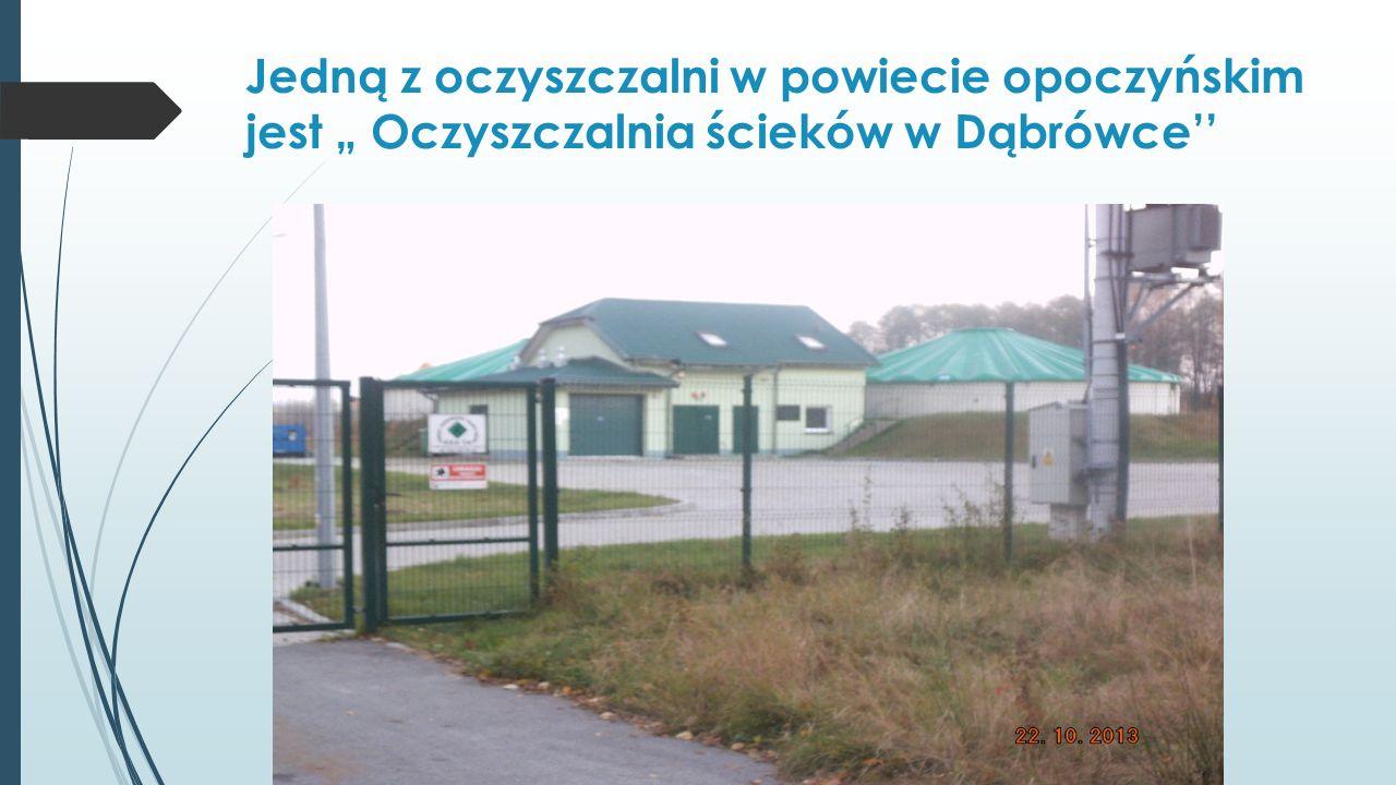 """Jedną z oczyszczalni w powiecie opoczyńskim jest """" Oczyszczalnia ścieków w Dąbrówce''"""