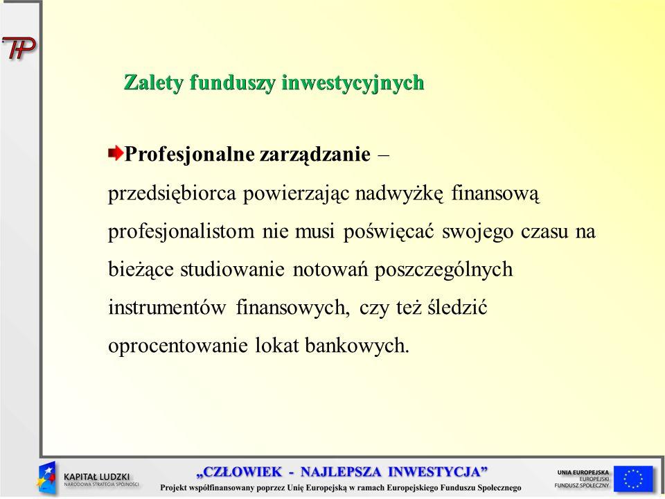 Zalety funduszy inwestycyjnych