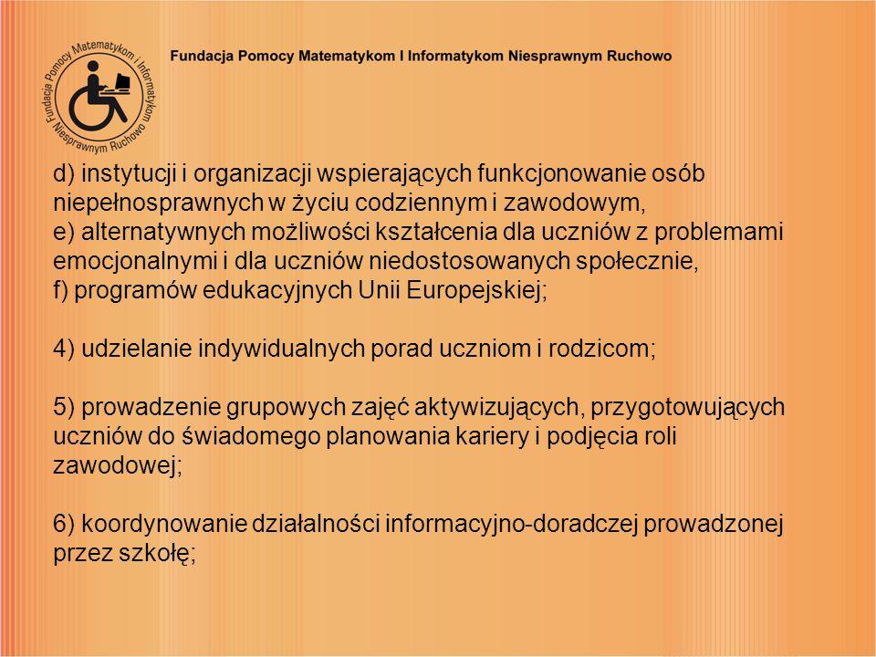 d) instytucji i organizacji wspierających funkcjonowanie osób