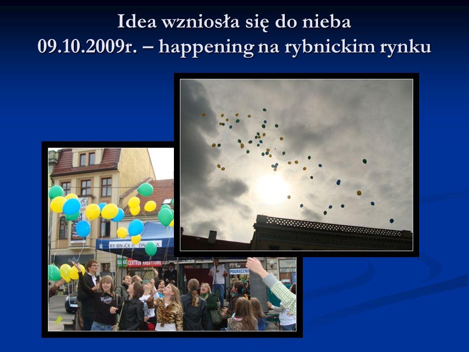 Idea wzniosła się do nieba 09.10.2009r. – happening na rybnickim rynku