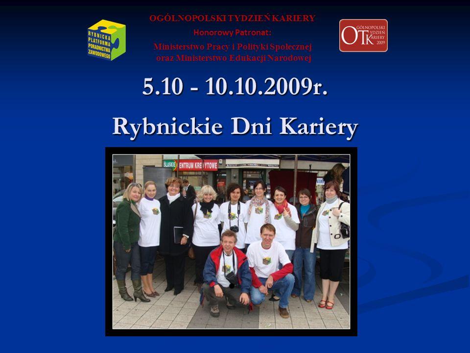 5.10 - 10.10.2009r. Rybnickie Dni Kariery
