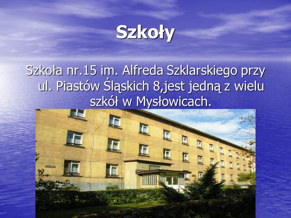 Szkoły Szkoła nr.15 im. Alfreda Szklarskiego przy ul.