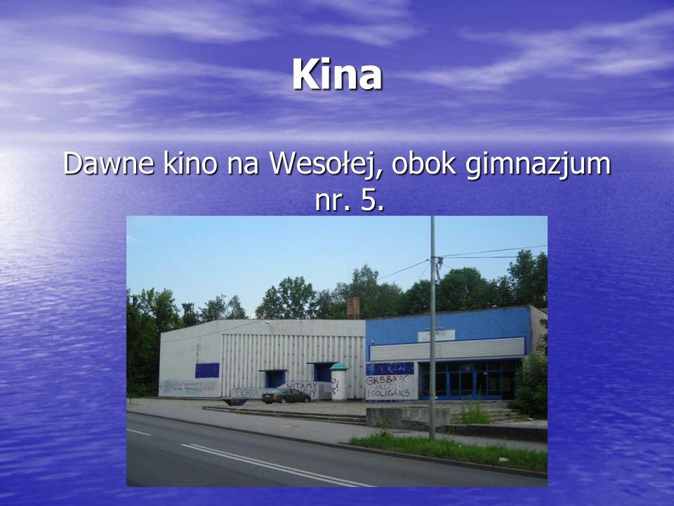 Dawne kino na Wesołej, obok gimnazjum nr. 5.