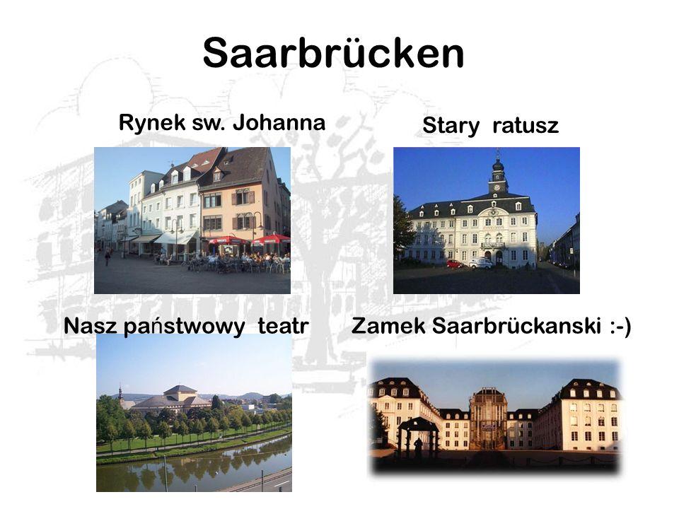 Saarbrücken Nasz państwowy teatr Zamek Saarbrückanski :-)