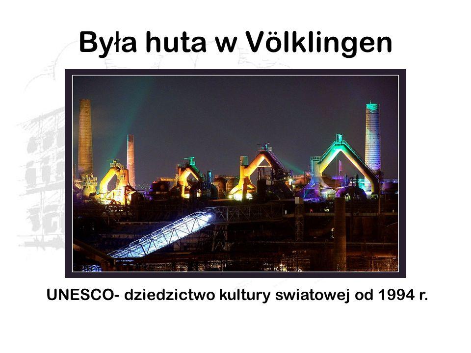 UNESCO- dziedzictwo kultury swiatowej od 1994 r.