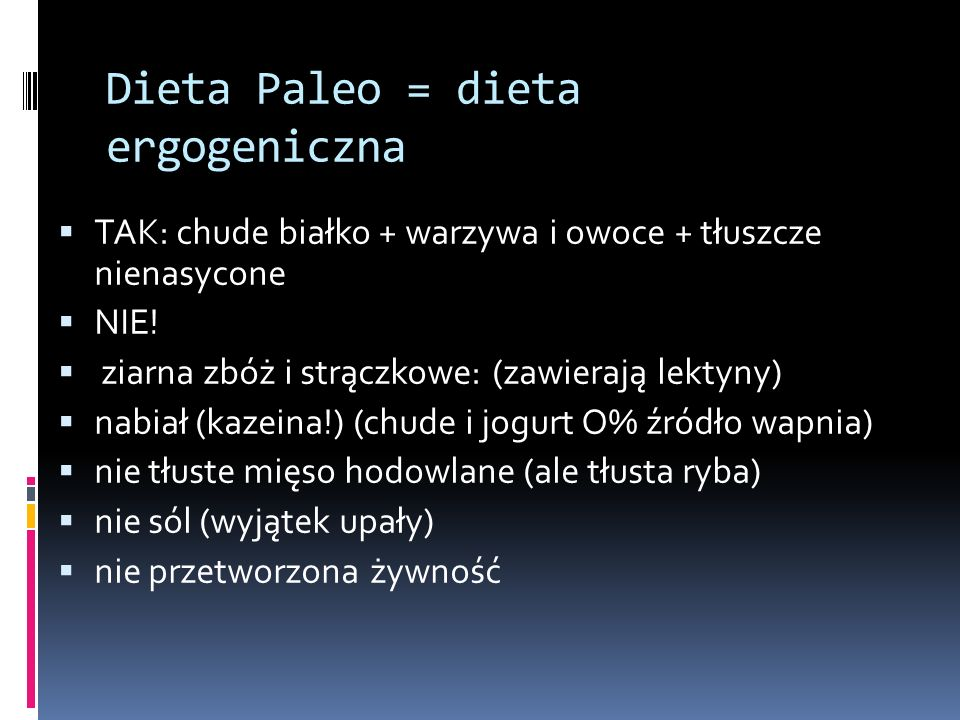 Dieta Paleo = dieta ergogeniczna