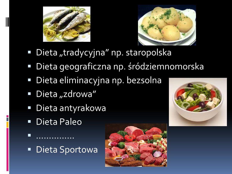 """Dieta """"tradycyjna np. staropolska"""