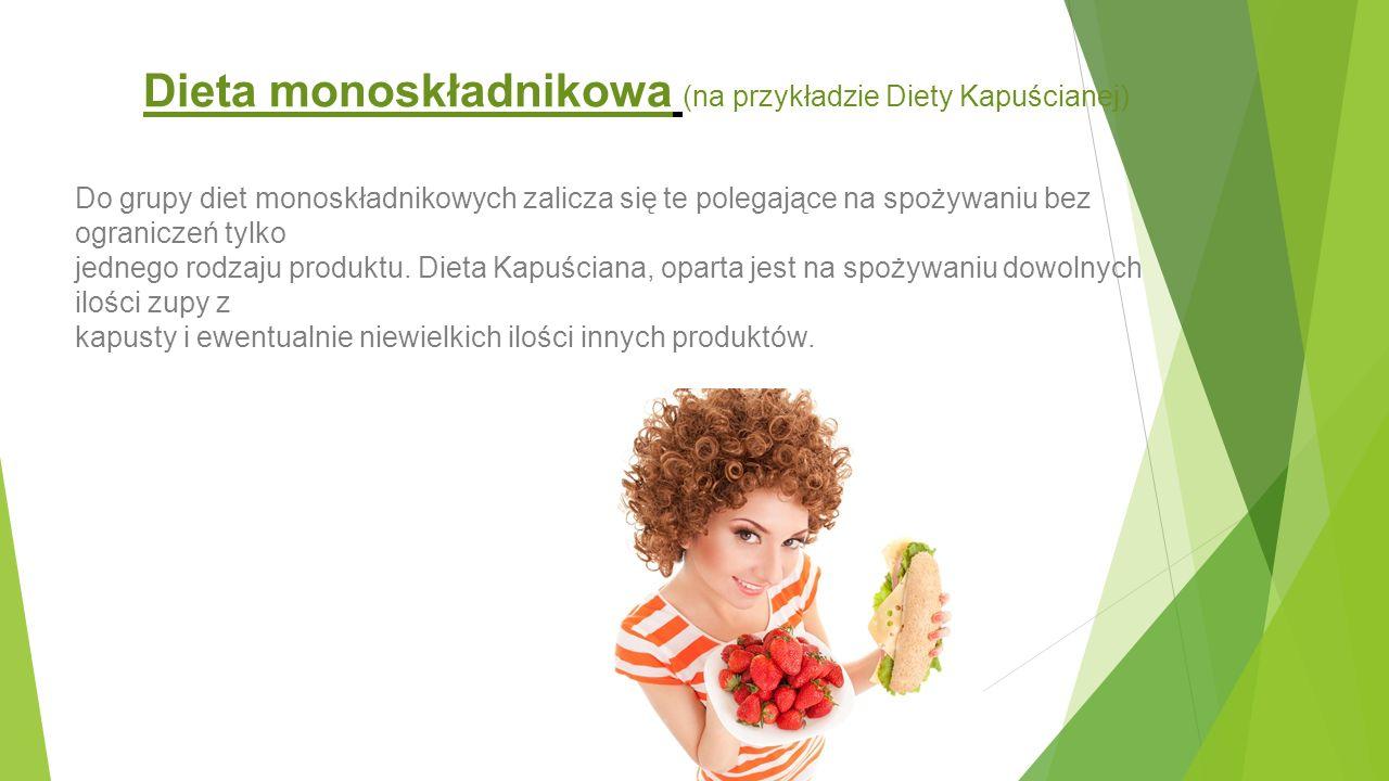 Dieta monoskładnikowa (na przykładzie Diety Kapuścianej)