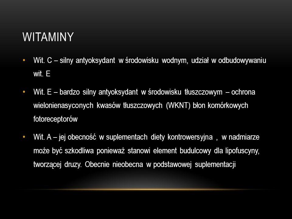 witaminy Wit. C – silny antyoksydant w środowisku wodnym, udział w odbudowywaniu wit. E.