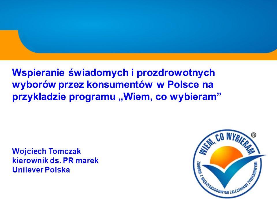 """Wspieranie świadomych i prozdrowotnych wyborów przez konsumentów w Polsce na przykładzie programu """"Wiem, co wybieram"""