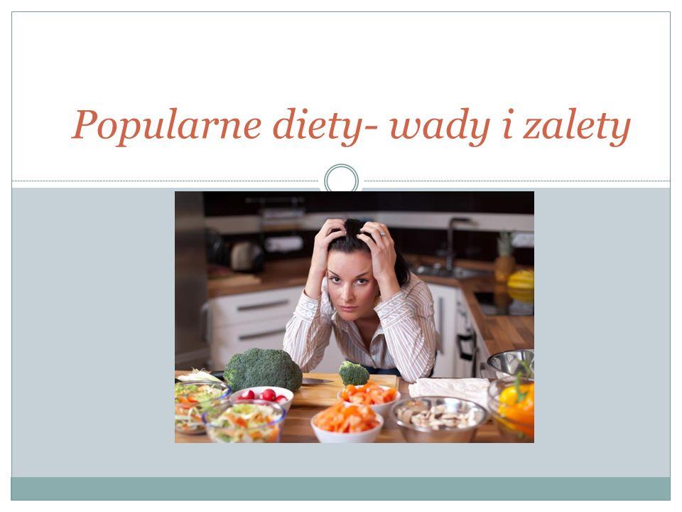 Popularne diety- wady i zalety