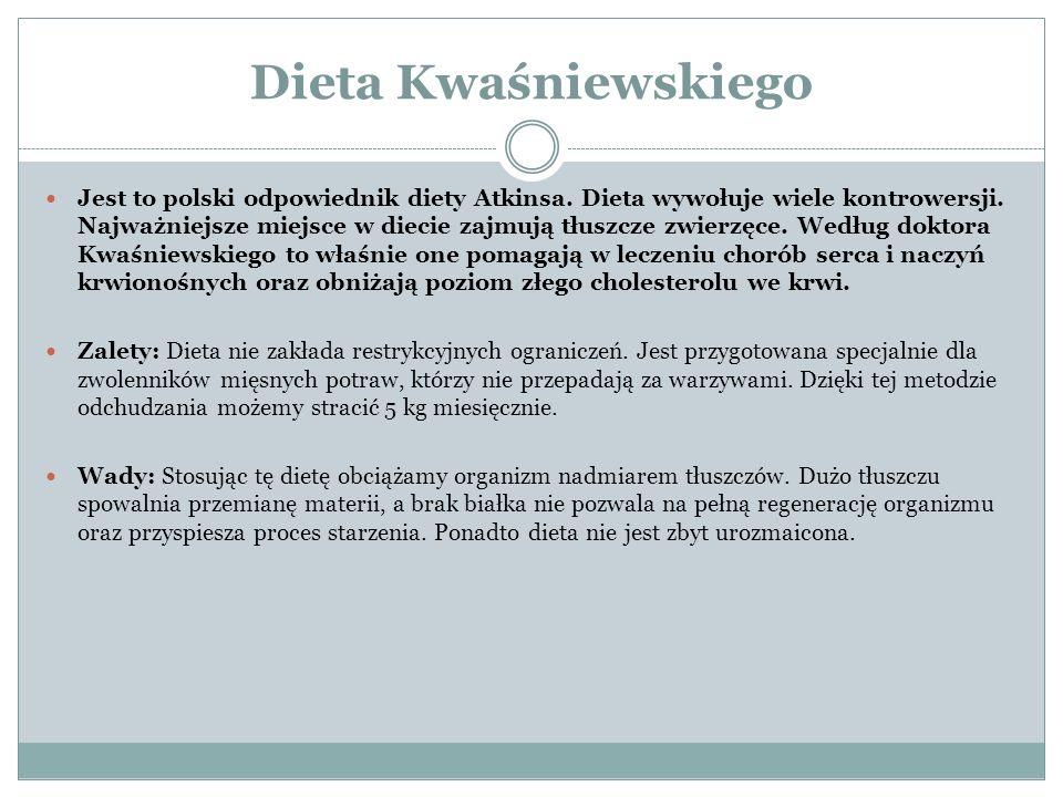 Dieta Kwaśniewskiego