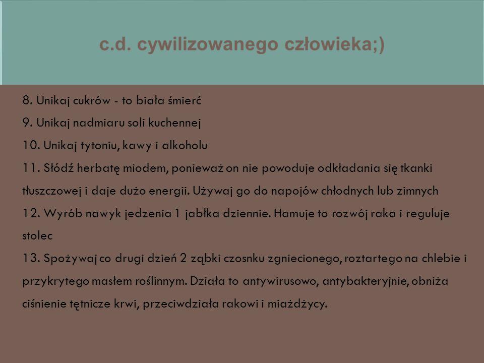 c.d. cywilizowanego człowieka;)