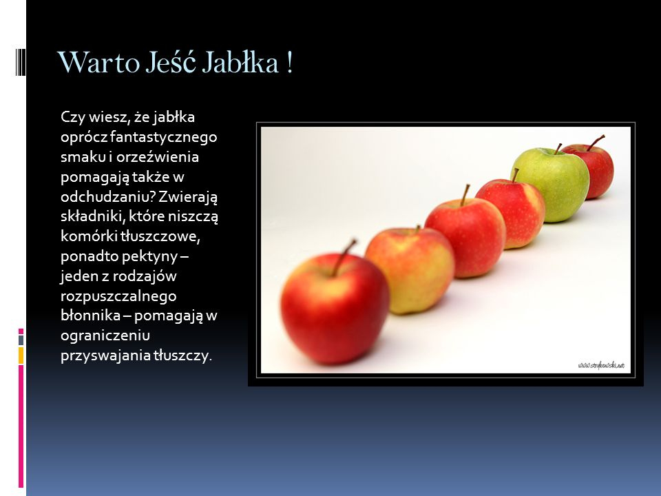 Warto Jeść Jabłka !