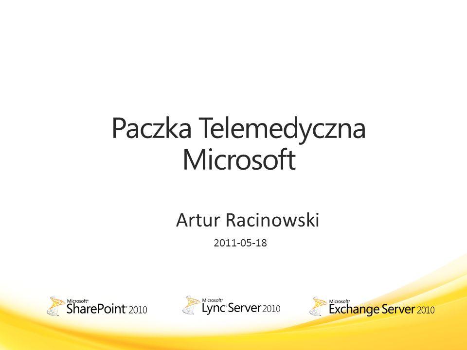 Paczka Telemedyczna Microsoft Artur Racinowski 2011-05-18