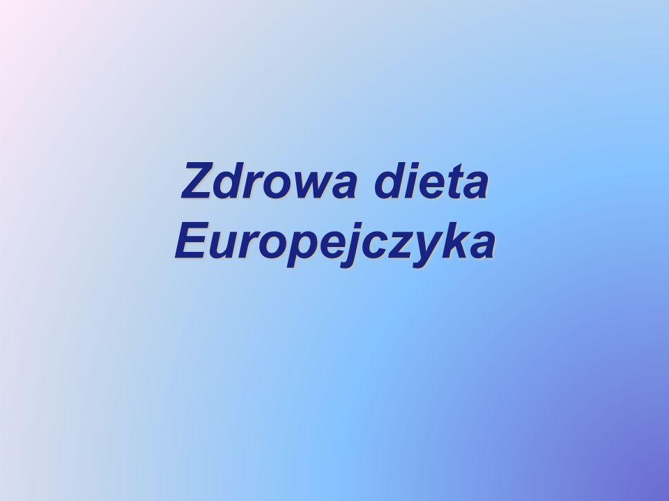 Zdrowa dieta Europejczyka