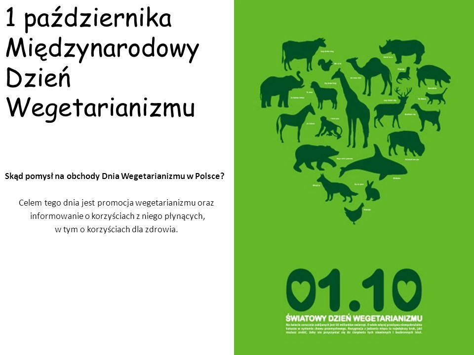 1 października Międzynarodowy Dzień Wegetarianizmu