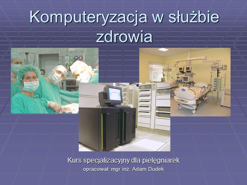 Komputeryzacja w służbie zdrowia