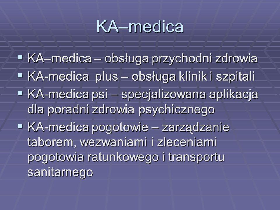KA–medica KA–medica – obsługa przychodni zdrowia