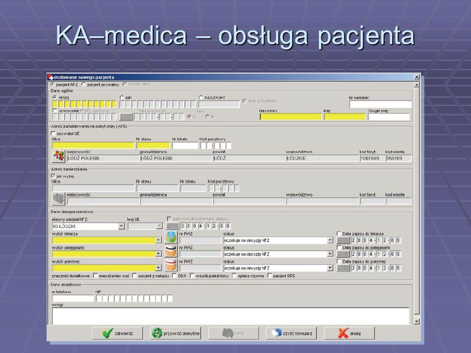 KA–medica – obsługa pacjenta