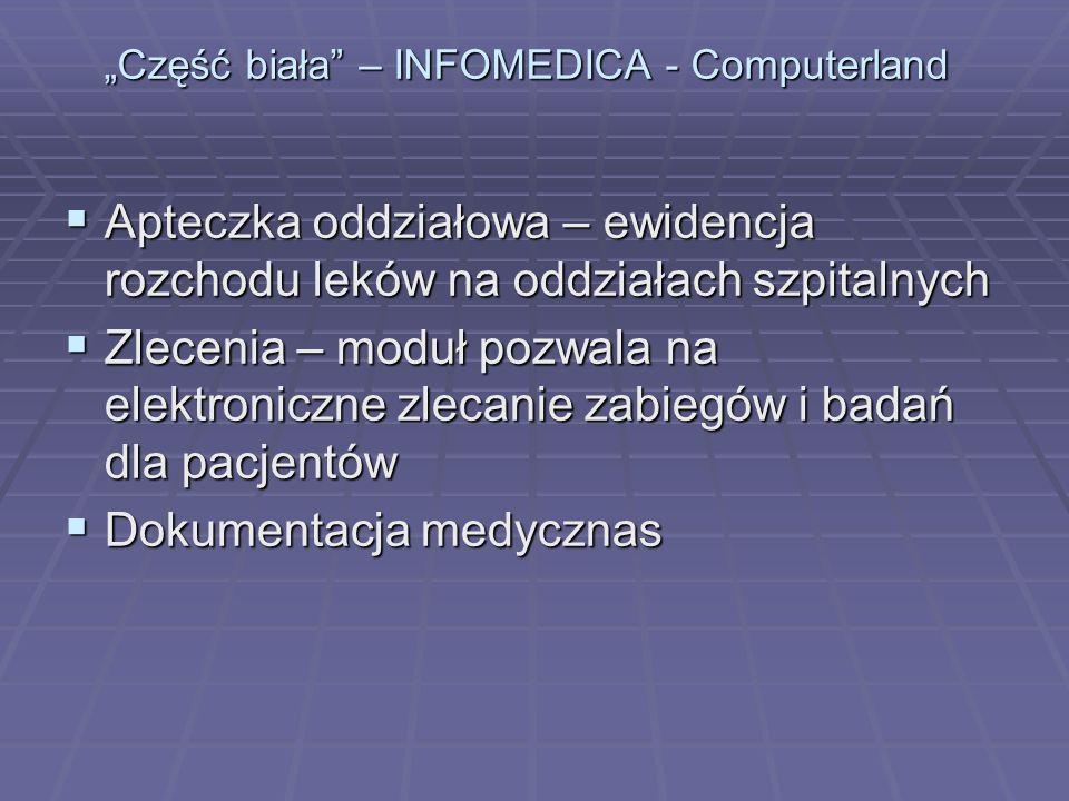 """Część biała – INFOMEDICA - Computerland"