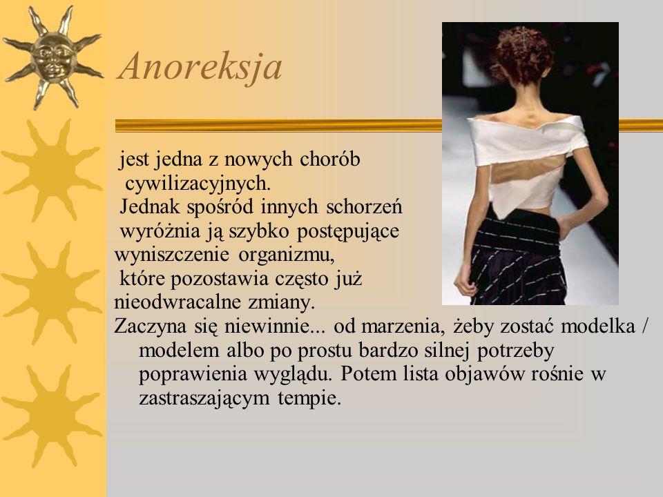 Anoreksja jest jedna z nowych chorób cywilizacyjnych.