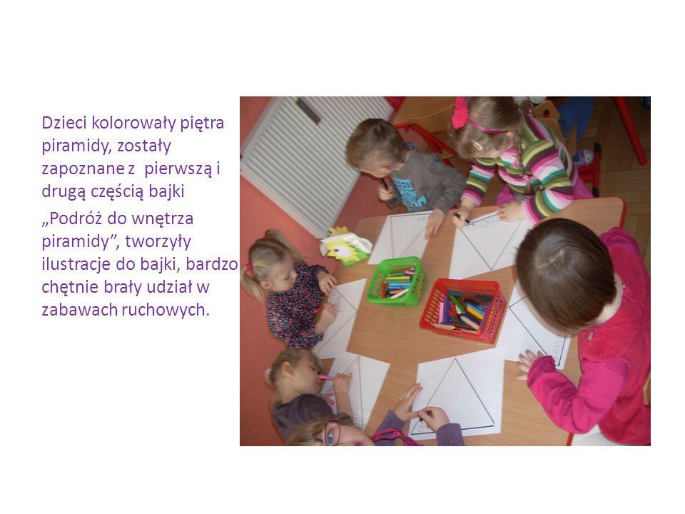 Dzieci kolorowały piętra piramidy, zostały zapoznane z pierwszą i drugą częścią bajki