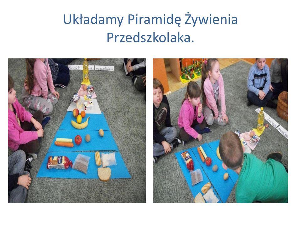 Układamy Piramidę Żywienia Przedszkolaka.